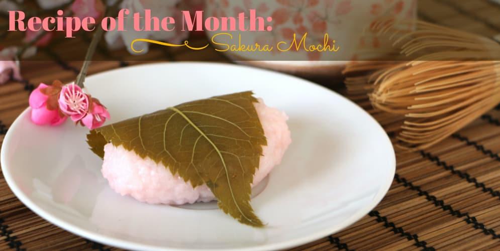 Recipe of the Month: Sakura Mochi